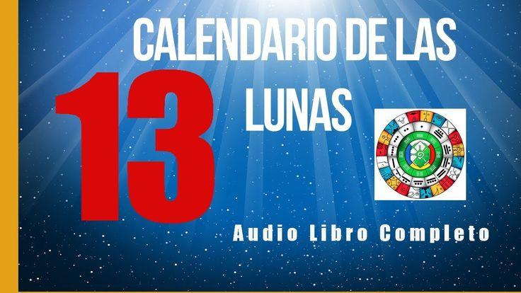 Calendario de las Trece Lunas-Dr. José Argüelles-Audio Libro Completo