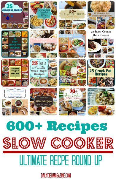 OVER 600 CROCK POT RECIPES!!  Ultimate Crock Pot Slow Cooker Recipe Round Up.    #slowcooker #crockpot #easyrecipes #reciperoundup