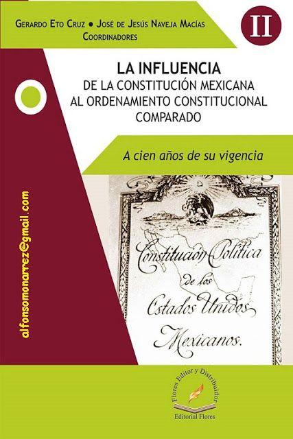 LIBROS EN DERECHO: LA INFLUENCIA DE LA CONSTITUCIÓN MEXICANA AL ORDEN...