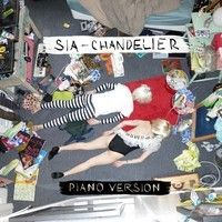 Sia - Chandelier (Piano Version) by SiaMusic on SoundCloud