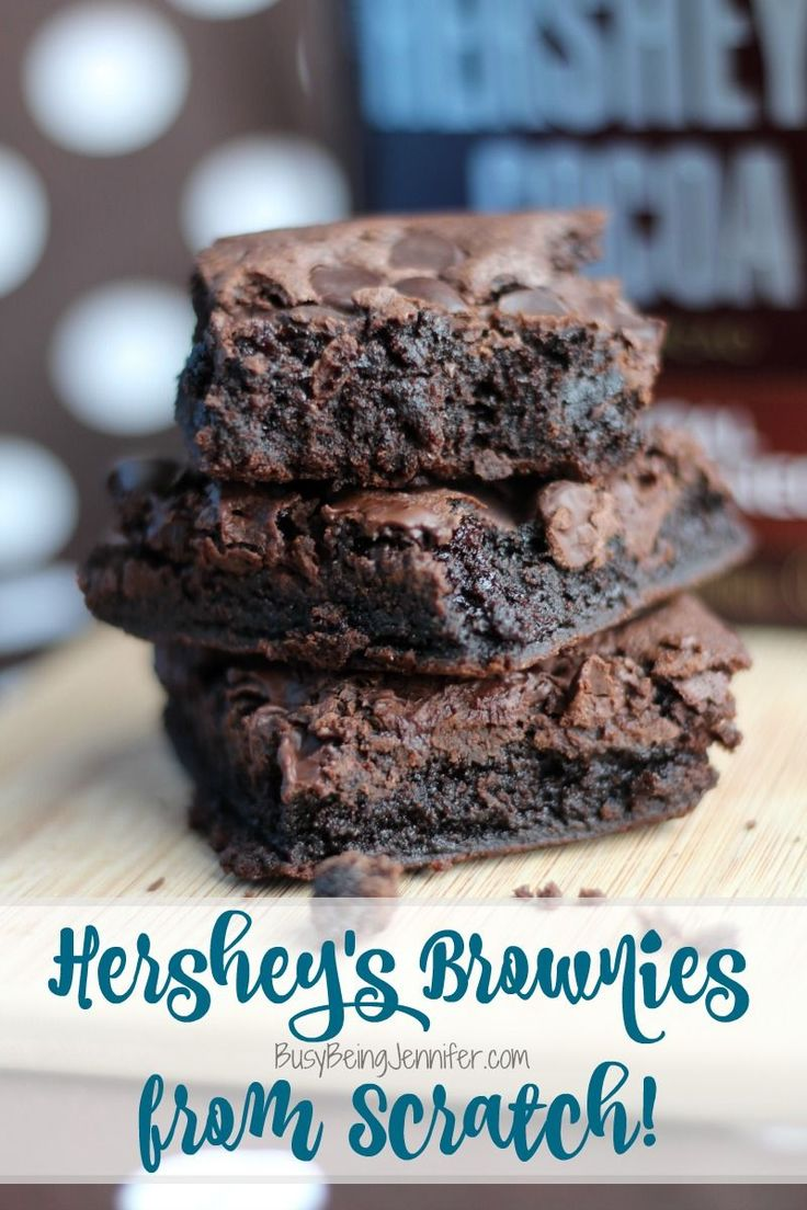 Delicious Hershey's Brownies from Scratch - BusyBeingJennifer.com