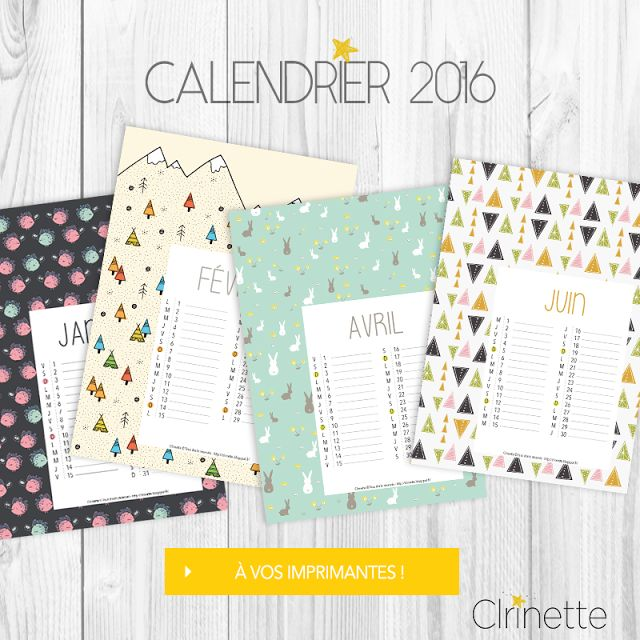 Free Printable : le calendrier 2016 ! | Clrinette