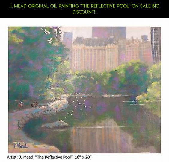 """J. Mead Original Oil Painting """"The Reflective Pool"""" On Sale Big Discount!! #pools #technology #on #parts #sale #tech #fpv #plans #kit #products #racing #gadgets #shopping #drone #camera"""