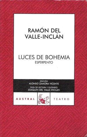 Luces de bohemia/ Ramón del Valle-Inclán