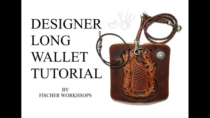 Fischer Workshops Designer Long Wallet Tutorial