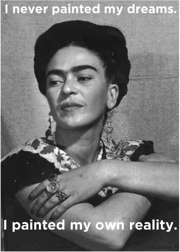 Frida Kahlo, a painter who defies classification. / 10 Nonconformists On How They Changed The World (via BuzzFeed)