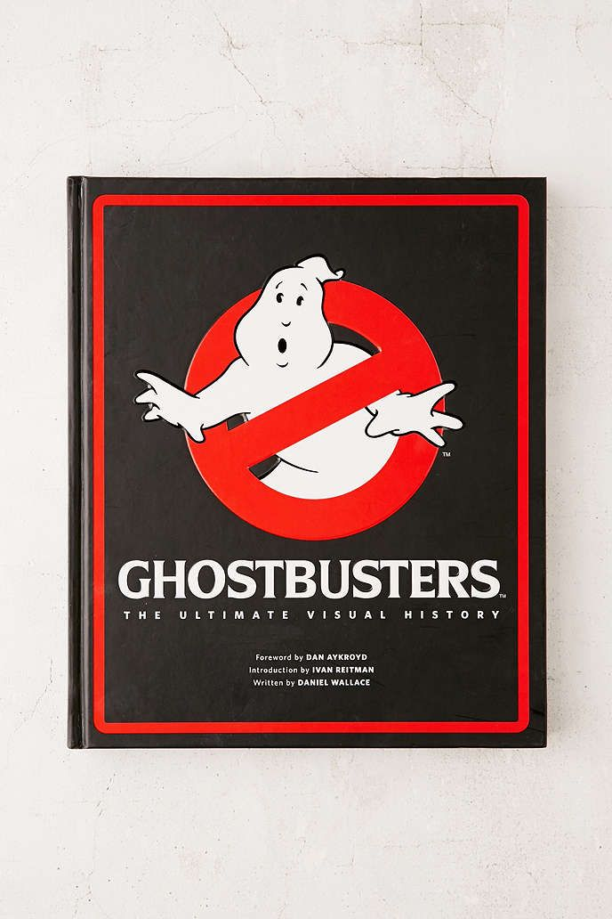 Ghostbusters: The Ultimate Visual History By Daniel Wallace - Urban Outfitters