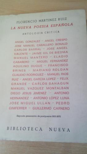 La Nueva Poesía Española. Antología crítica: Martínez Ruiz, Florencio
