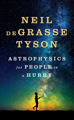 """""""Astrophysics for people in a hurry"""", by Neil deGrasse Tyson -  While you wait for your morning coffee to brew, for the bus, the train, or a plane to arrive, Astrophysics for People in a Hurry will reveal just what you need to be fluent and ready for the next cosmic headlines: from the Big Bang to black holes, from quarks to quantum mechanics, and from the search for planets to the search for life in the universe."""