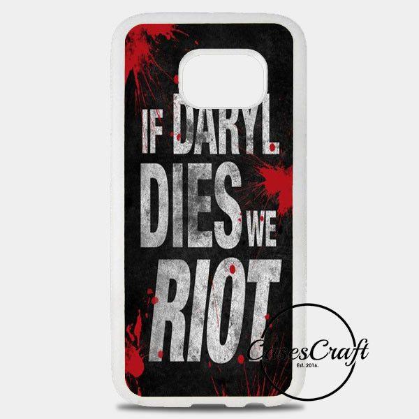 Daryl Dies We Riot Samsung Galaxy S8 Plus Case | casescraft