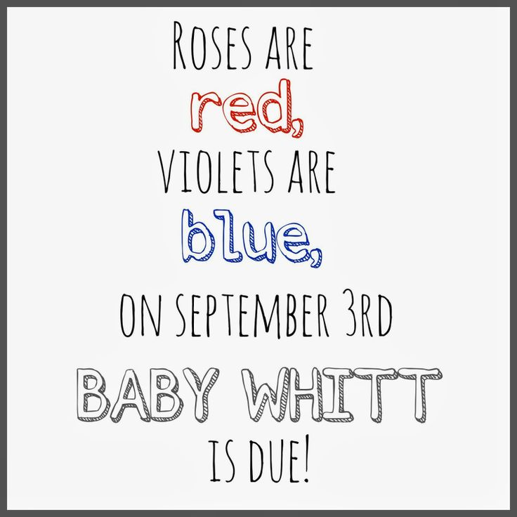 Valentine's Pregnancy Announcement Mal Smiles: Roses are red, violets are blue, on September 3rd, BABY WHITT is due!