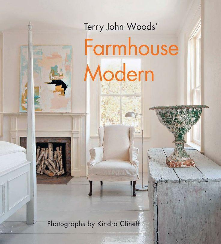 Terry John Woods' Farmhouse Modern - Abrams Books   domino.com