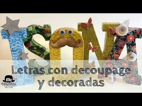 DIY: Letras de madera con decoupage y decoradas - YouTube