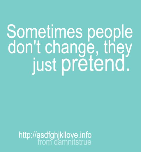 Other People Don 39 T Change Quotes