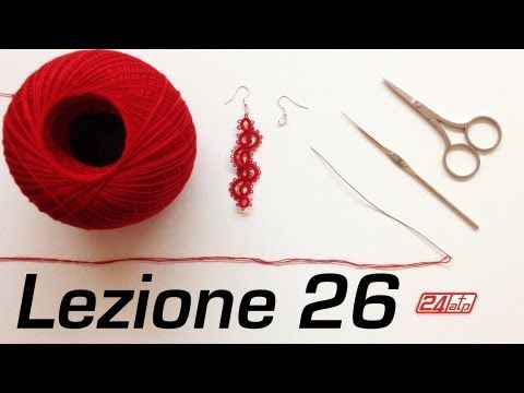 Chiacchierino Ad Ago - 26˚ Lezione Orecchino Pendente - Tutorial Tatting Needle Lessons - YouTube
