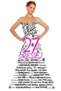 """""""27 Dresses"""" 2008 starring Katherine Heigl. After serving as a bridesmaid 27 times, a young woman wrestles with the idea of standing by her sister's side as her sibling marries the man she's secretly in love with."""