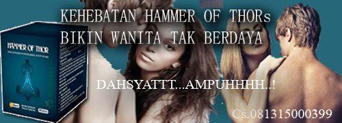 Grosir Obat Hammer Of Thor Resmi: OBAT HAMMER OF THORs BIKIN WANITA KO