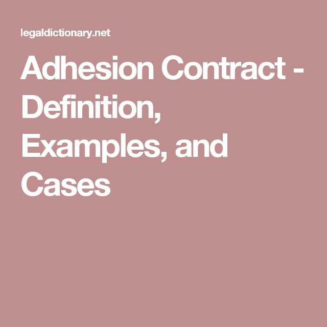 Adhesion Contract - Definition, Examples, and Cases