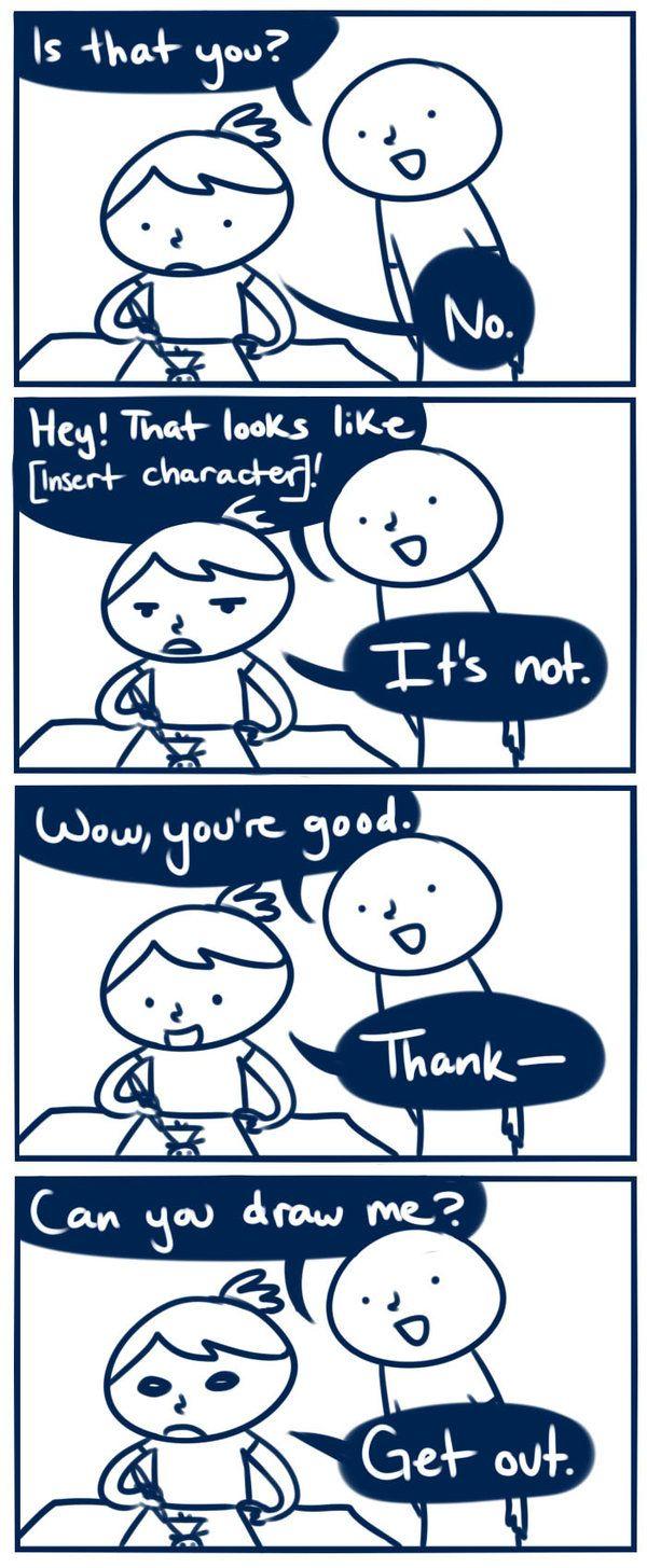 Artist problem.ni didn't draw this but it's so true