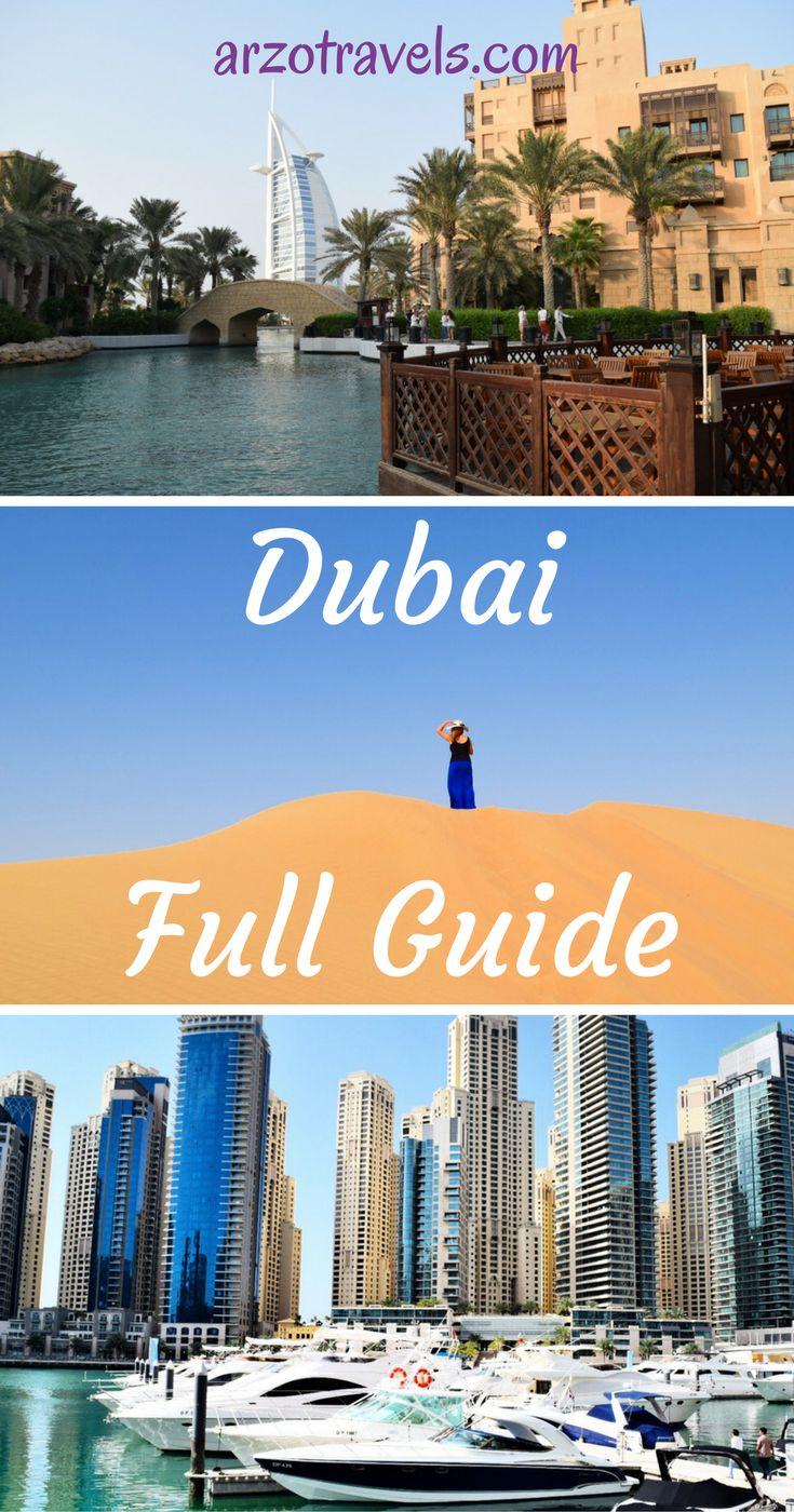 A full guide to Dubai. UAE. Things to see, to do, where to sleep.