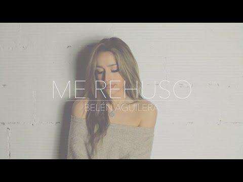 (250) Belén Aguilera - ''Me Rehuso'' (Danny Ocean) - YouTube