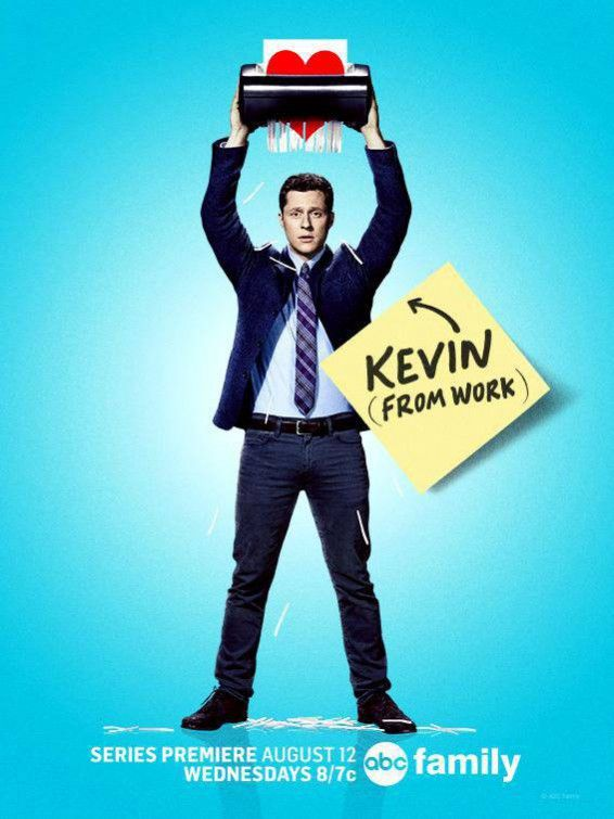 Kevin from Work (ABC Family, Wednesday nights)