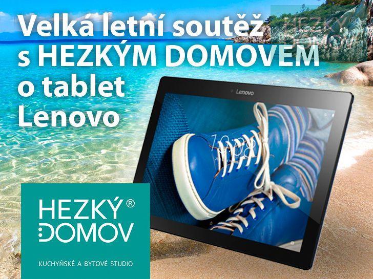 Velká letní soutěž s Hezkým domovem o tablet Lenovo.