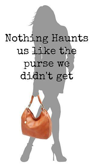 6824a8c7c4 purse quotes - Google Search  pursesquotes Handbags On Sale