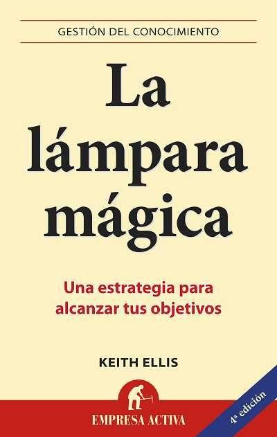 La lámpara mágica // Keith Ellis EMPRESA ACTIVA (Ediciones Urano)