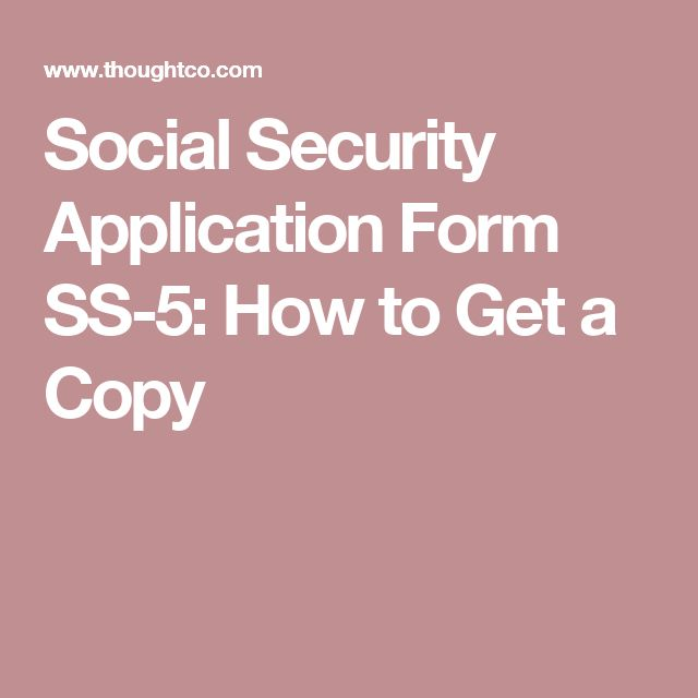 Social Security Application Form SS-5: How to Get a Copy