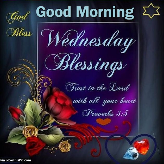 Good Morning Family Quotes : Good morning wednesday blessings trust in the lord