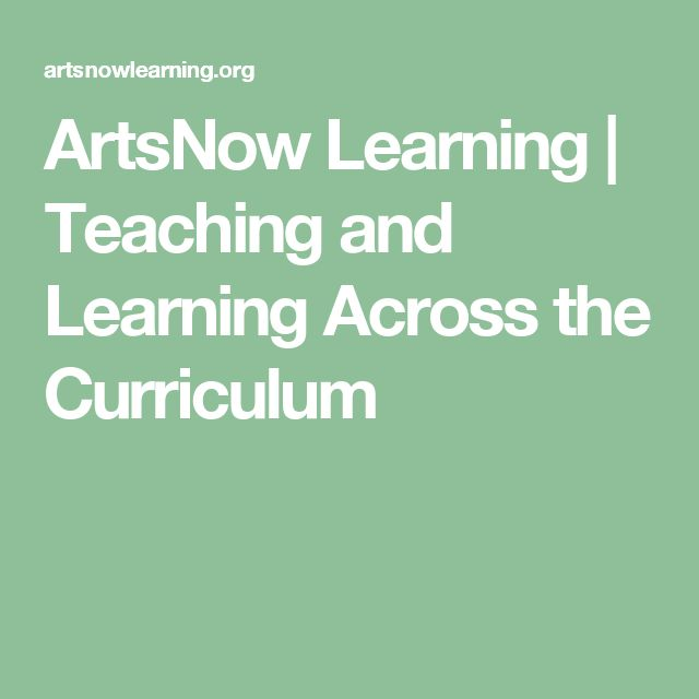 ArtsNow Learning | Teaching and Learning Across the Curriculum