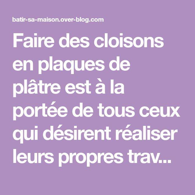 High Quality ... Cloisons En Placo Plâtre BA13 Comment Faire ...