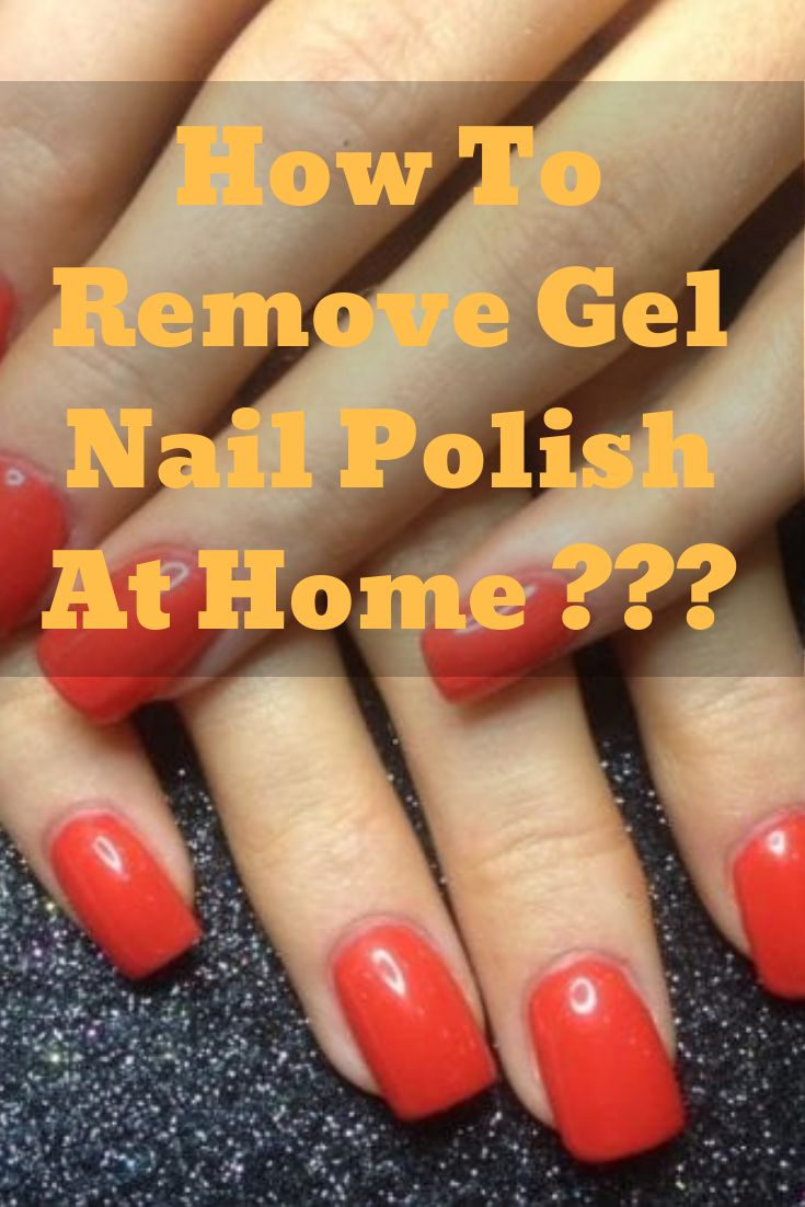 Heres how you can remove gel nail polish at home gel