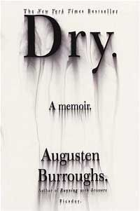 Dry.  Burroughs memoir of getting sober.: Books Covers, Worth Reading, Books Jackets, Books Worth, Graphics Design, Covers Design, Augusten Burroughs, Chips Kidd, Favorite Books