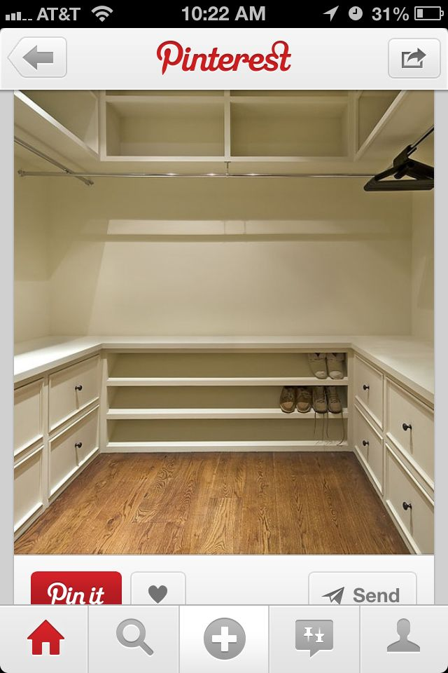 Closet! Love the drawers around the bottom. Maybe just on one wall though. Perfect shoe rack...on one side leave out drawers for dresses and pants to hang