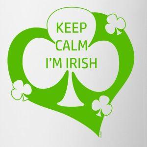 Keep Calm I'm Irish