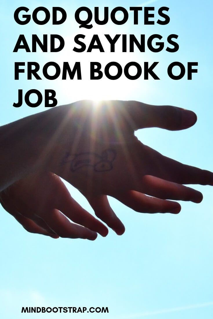 Inspiring And Stimulating God Quotes From Book Of Job Bible Quotes