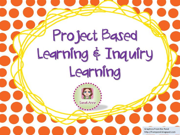 Project Based Learning & Inquiry Learning Ideas