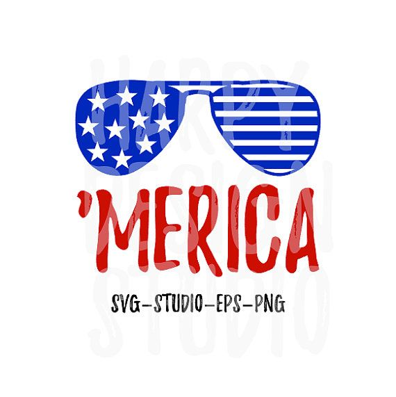 Merica Svg Fourth Of July Svg Patriotic Svg Sunglasses