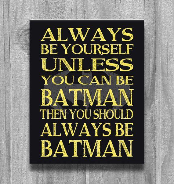Boys Room Decor  Alway Be Yourself... Super Heros Wall Art Poster Print Bedroom Yellow Black OR CUSTOM Always Be Batman on Etsy, $13.00
