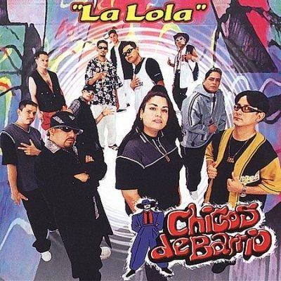 Chicos De Barrio - La Lola