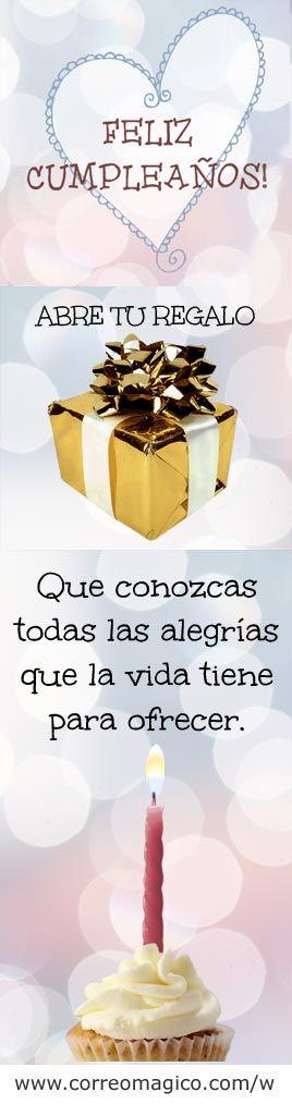 Este regalo es para ti. Que conozcas todas las alegrias que la vida tiene para ofrecer