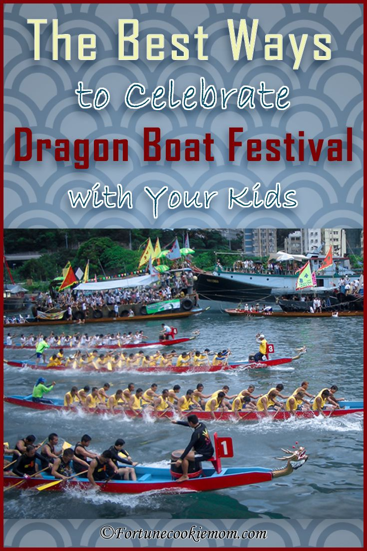 Dragon Boat Festival| Traditions| Activities| http://fortunecookiemom.com/2017/05/the-best-ways-to-celebrate-the-dragon-boat-festival-with-your-kids/
