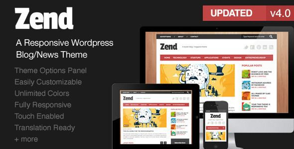Zend - Responsive Blog/Magazine Wordpress theme   http://themeforest.net/item/zend-responsive-blogmagazine-wordpress-theme/3139105?ref=damiamio       Zend is a stylish wordpress powered blog and magazine theme. With a stylish and elegant design, zend will make your webspace rock on Internet. The theme is filled with amazing number of options and is really easy to setup with all the required instruction well documented.   Besides documentation we provide support to your every question or…