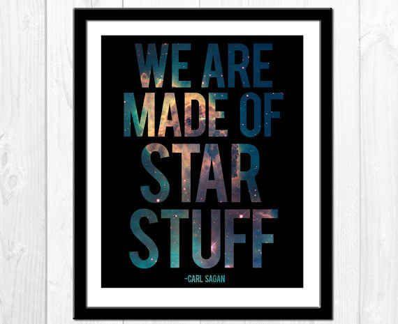 This simple reminder from Carl Sagan.