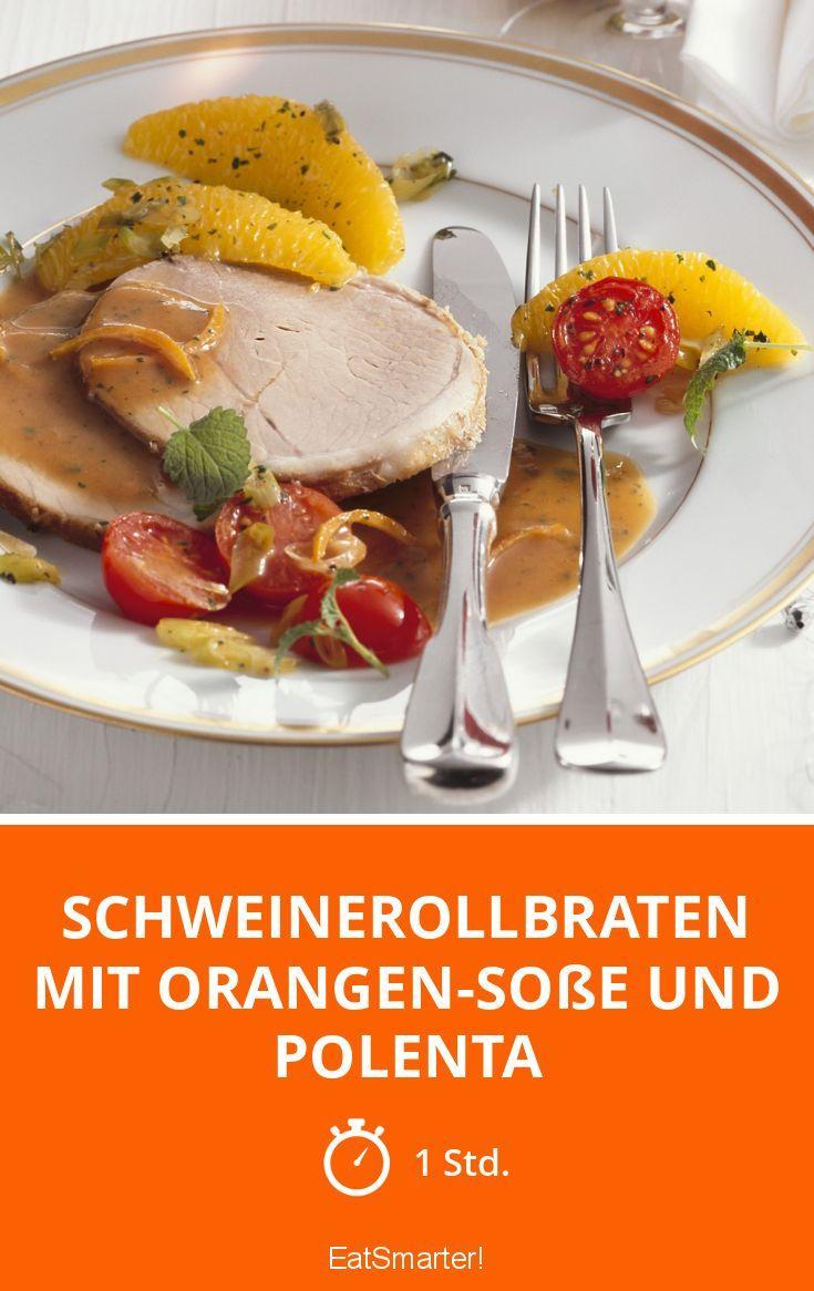 Schweinerollbraten mit Orangen-Soße und Polenta