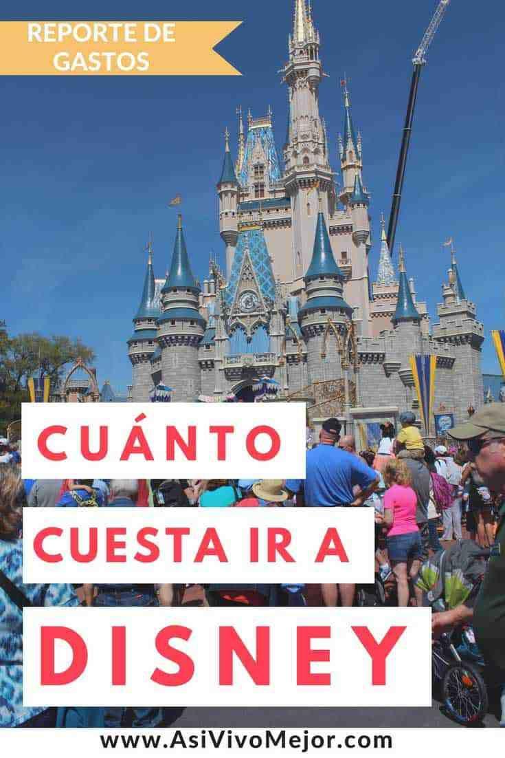 Cuánto Cuesta Ir A Disney World Aquí Mi Reporte De Gastos Viaje A Disney World Viajes A Orlando Vacaciones Disney