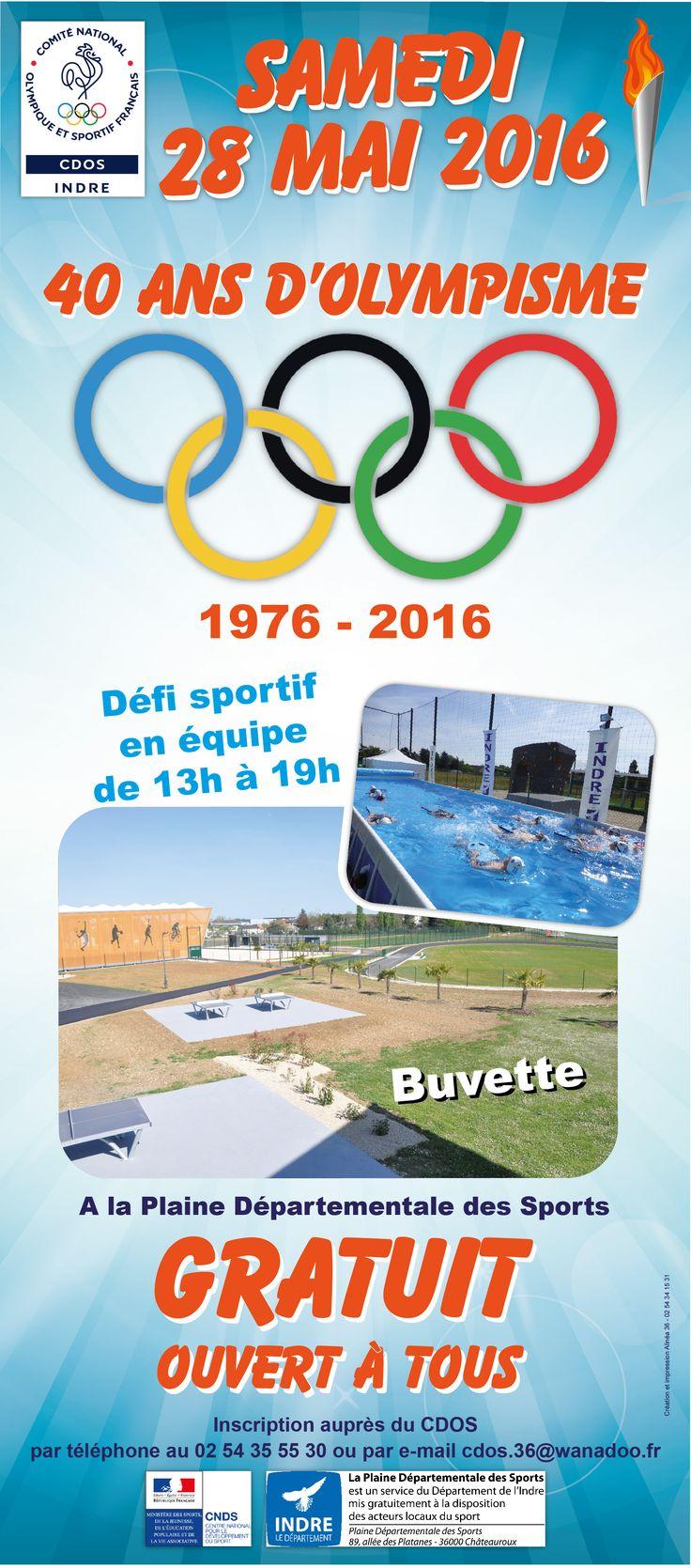 40 ans d'Olympisme, Châteauroux, Maison départementale des sports, 89 allée des platanes, Samedi 28 Mai 2016, 13h00 > 19h00