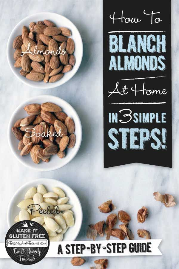 How To Blanch Almonds - The Easiest Way To Peel An Almond | Almonds ...
